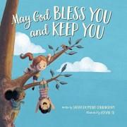 May God Bless You and Keep You, Hardcover/Sarah Raymond Cunningham