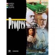 Marea carte despre Progres. Locuinta. Economia. Civilizatia. Obiecte si unelte