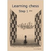 Learning chess Step 1 PLUS Workbook Pasul 1 plus Caiet de exercitii