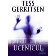 Ucenicul - Tess Gerritsen