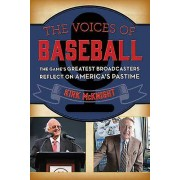 The Voices of Baseball par McKnight & Kirk