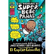 Las Aventuras del Superbebe Panal: (Spanish Language Edition of the Adventures of Super Diaper Baby), Paperback/Dav Pilkey