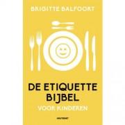 De etiquettebijbel voor kinderen (set 2 exemplaren) - Brigitte Balfoort