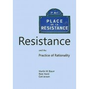 Resistance and the Practice of Rationality by Martin W Bauer & Rom ...