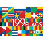 199 Flags: Shapes, Colors, and Motifs from Around the World (World Flag Design Book, Graphic Design of Flags), Hardcover/Orith Kolodny