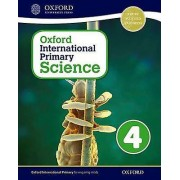 Oxford International Primary Science Stage 4 Age 89 Student Workboo...