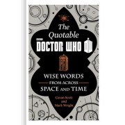 The Official Quotable Doctor Who: Wise Words from Across Space and Time, Hardcover