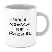 By IWOOT Taza You're The Monica To My Rachel