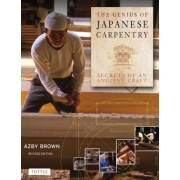 The Genius of Japanese Carpentry: Secrets of an Ancient Craft, Hardcover