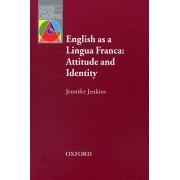 English as a Lingua Franca: Attitude and Identity, Paperback/Jennifer Jenkins