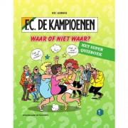 F.C. De Kampioenen: Waar of niet waar? - Hec Leemans