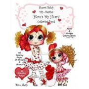 Sherri Baldy My-Besties Here's My Heart Coloring Book, Paperback/Sherri Ann Baldy