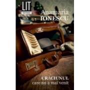 Craciunul care nu a mai venit - Anamaria Ionescu