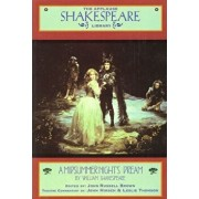 A Midsummer Night's Dream: The Applause Shakespeare Library, Paperback/William Shakespeare