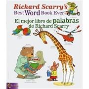 Richard Scarry's Best Word Book Ever/El Mejor Libro de Palabras de Richard Scarry, Hardcover/Richard Scarry