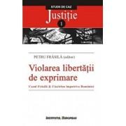 Violarea libertatii de exprimare/Petru Frasila