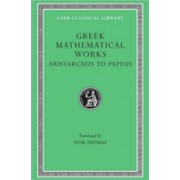 Greek Mathematical Works, Volume II: Aristarchus to Pappus - Selections(Cartonat) (9780674993990)