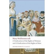 A Vindication of the Rights of Men/A Vindication of the Rights of Woman/An Historical and Moral View of the French Revolution, Paperback/Mary Wollstonecraft