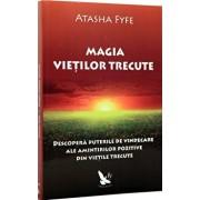 Magia vietilor trecute/Atasha Fyfe