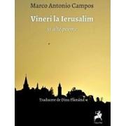 Vineri la Ierusalim si alte poeme/Marco Antonio Campos