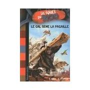 Les évadés du zoo Tome IV : Le GAL sème la pagaille - André Marx - Livre