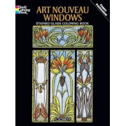 Art Nouveau Windows Stained Glass Coloring Book, Paperback