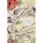A Changed Man, Paperback/Francine Prose