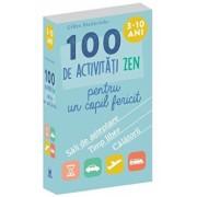 100 de activitati zen pentru un copil fericit/Gilles Diederichs