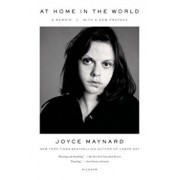 At Home in the World, Paperback/Joyce Maynard