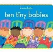 Ten Tiny Babies, Hardcover/Karen Katz