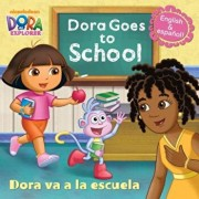 Dora Goes to School/Dora Va a la Escuela, Paperback/Random House