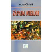 Zapada mieilor/Aura Christi