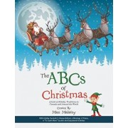 The ABCs of Christmas: A Look at Holiday Traditions in Canada and Around the World, Paperback/Mari Malatzy