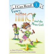 Fancy Nancy and the Mean Girl, Paperback/Jane O'Connor