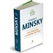 Cum stabilizam o economie instabila - Hyman P. Minsky