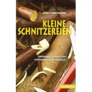 Chris Lubkemann - Kleine Schnitzereien: Grünholz schnitzen - unterwegs und überall - Preis vom 11.08.2020 04:46:55 h