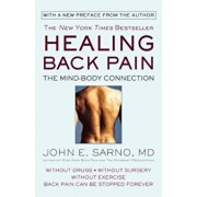 Healing Back Pain: The Mind-Body Connection, Paperback/John E. Sarno
