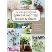 De beste recepten met geneeskrachtige kruiden en planten - Melanie Wenzel