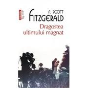 Dragostea ultimului magnat (Top 10+)/Francis Scott Fitzgerald
