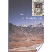 Being a Buddhist Nun - The Struggle for Enlightenment in the Himalayas (Gutschow Kim)(Cartonat) (9780674012875)