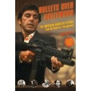 BULLETS OVER HOLLYWOOD American gangster picture ISBN:9780306814297