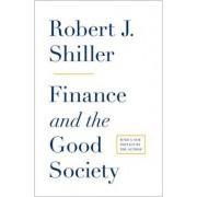 Finance and the Good Society, Paperback/Robert J. Shiller