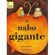 El Nabo Gigante = The Gigantic Turnip, Paperback/Alexei Tolstoy