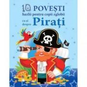 10 povesti hazlii pentru copii zglobii cu si despre Pirati