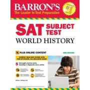 Barron's SAT Subject Test World History, 2nd Edition