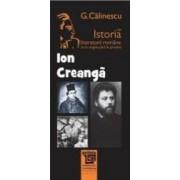 Ion Creanga Din Istoria Literaturii Romane De La Origini Pana In Prezent - G. Calinescu