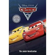 Cars 3 Junior Novelization (Disney/Pixar Cars 3), Paperback/Random House Disney
