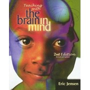 Teaching with the Brain in Mind, Paperback/Eric Jensen