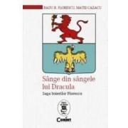 Sange din sangele lui Dracula - Radu R. Florescu Matei Cazacu