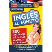Inglas Al Minuto Audio Pack (Libro + 4 CDs). Nueva Edician / English in a Minute (Book + 4 CDs). New Edition, Paperback